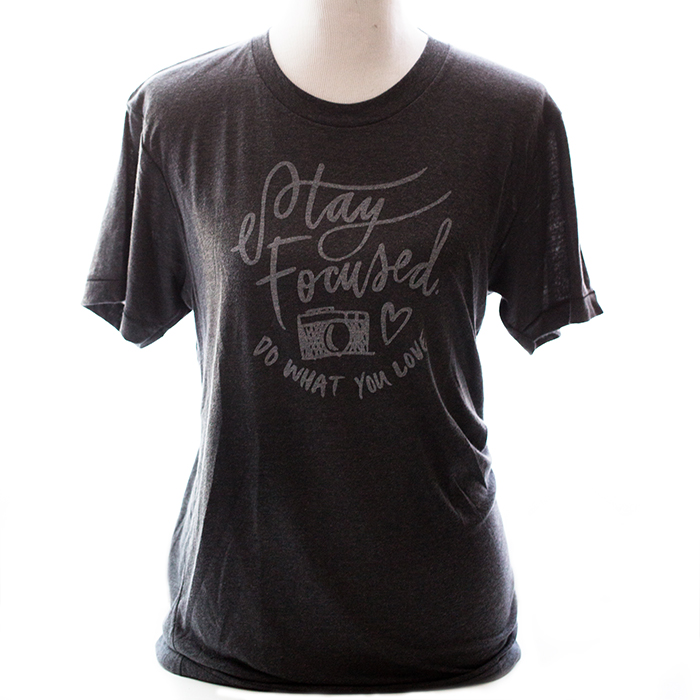 photography t-shirt, stay focused