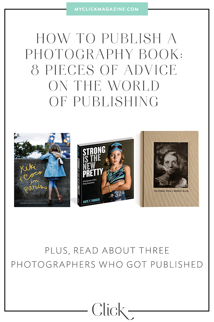 Want to share your photos with the world? Here are 8 tips for getting your photography book published. Plus, three photographers share their book stories.