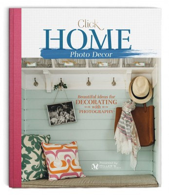 Click's Home Photo Decor Guide, presented by Miller's Lab