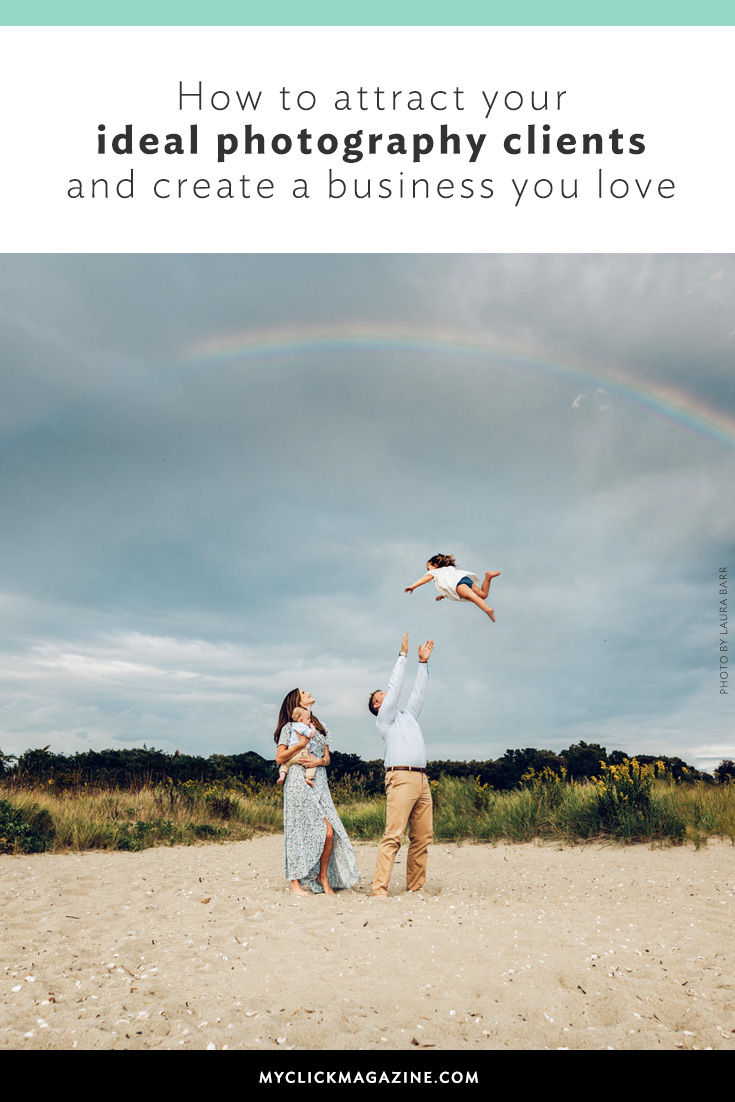 How to attract ideal photography clients