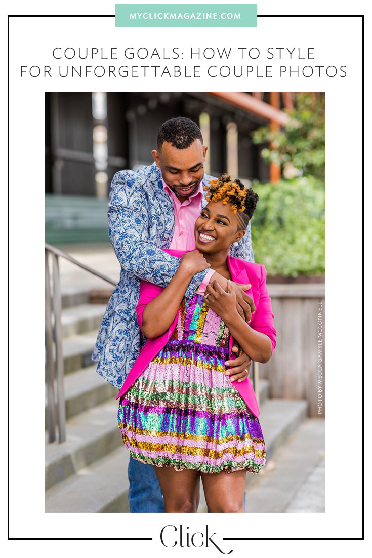 Couple goals: how to style for couple photos